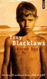 Troy Blacklaws - Karoo Boy.
