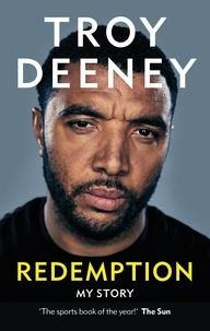 Troy Deeney - Troy Deeney: Redemption - My Story.