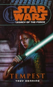 Troy Denning - Star Wars : Legacy of the Force 3.