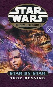 Troy Denning - Star Wars  : The New Jedi Order - Star by Star.