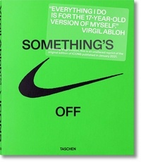 Troy Petterson et Glenn Adamson - Virgil Abloh - Something's off, Tome 1.