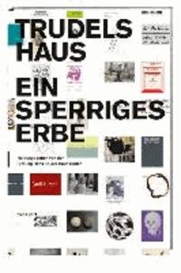 Trudelhaus Baden - Vier Jahrzehnte Kultur in der Kleinstadt.