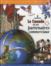 Trudi BonBernard - Le Canada et ses partenaires commerciaux.