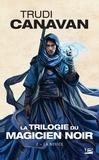 Trudi Canavan - La Trilogie du magicien noir Tome 2 : La novice.