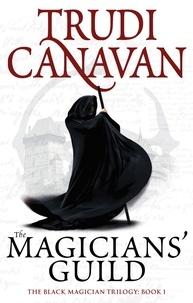 Trudi Canavan - Magician's Guild - Black Magician's Book 1.