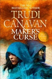 Trudi Canavan - Maker's Curse - Book 4 of Millennium's Rule.