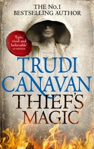 Trudi Canavan - Millennium's Rule 01. Thief's Magic.
