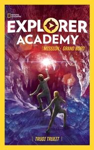 Trudi Trueit - EXPLORER ACADEMY - Tome 2 - Mission : Grand Nord.