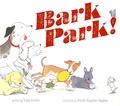 Trudy Krisher et Brooke Boynton-Hughes - Bark Park!.