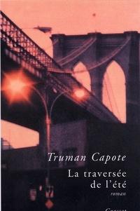 Truman Capote - La traversée de l'été.