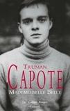 Truman Capote - Mademoiselle Belle - Nouvelles de jeunesse.