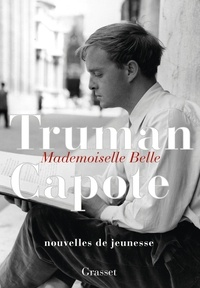 Truman Capote - Mademoiselle Belle.