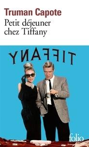 Truman Capote - Petit déjeuner chez Tiffany.