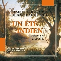 Truman Capote et Jean-Claude Rey - Un été indien.
