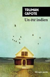 Truman Capote - Un été indien.