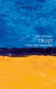 Trust: A Very Short Introduction.