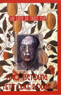 Tsé-toung Mao - Petit livre rouge.