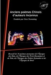 Tsen Tsonming et Divers Auteurs - Anciens poèmes Chinois d'auteurs inconnus : Traduits par Tsen Tsonmimg. [Nouv. éd. revue et mise à jour]..
