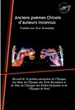 Tsen Tsonming et Divers Auteurs - Anciens poèmes Chinois d'auteurs inconnus - Traduits par Tsen Tsonmimg.