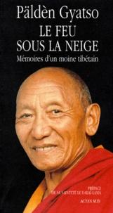 Alixetmika.fr LE FEU SOUS LA NEIGE. Mémoires d'un moine tibétain Image