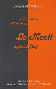 Tsira Ndong Ndoutoume - Le Mvett - Tome 1.