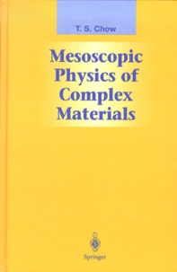 Tsu-Sen Chow - Mesoscopic physics of complex materials.
