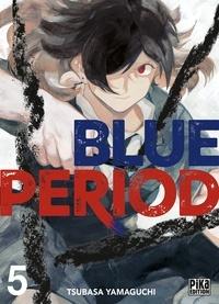 Tsubasa Yamaguchi - Blue Period T05.