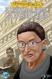 Tsubasa Yozora et David McIntee - Female Force: Ruth Bader Ginsburg - McIntee, David.