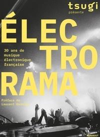 Tsugi - Electrorama - 30 ans de musique électronique française.