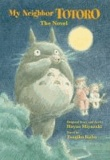 Tsugiko Kubo - My Neighbor Totoro: A Novel.