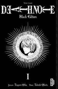 Tsugumi Ohba et Takeshi Obata - Death Note Tome 1 : Black Edition.