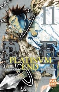 Tsugumi Ohba et Takeshi Obata - Platinum End Tome 11 : .