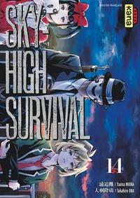 Tsuina Miura et Takahiro Oba - Sky-High Survival Tome 14 : .