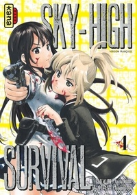 Tsuina Miura et Takahiro Oba - Sky-High Survival Tome 4 : .