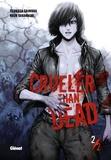 Tsukasa Saimura et Kozo Takahashi - Crueler than dead Tome 2 : .
