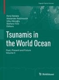 Tsunamis in the World Ocean - Past, Present and Future Volume II.