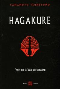 Hagakure- Ecrits sur la voie du samouraï - Tsunetomo Yamamoto |