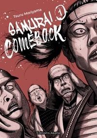 Tsuru Moriyama - Samurai Comeback Tome 1 : .
