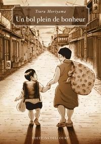Tsuru Moriyama - Un bol plein de bonheur.