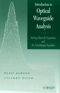 Introduction to Optical Waveguide Analysis. Solving Maxwells Equations and the Schrödinger Equation.pdf