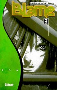 Tsutomu Nihei - Blame - Tome 3.