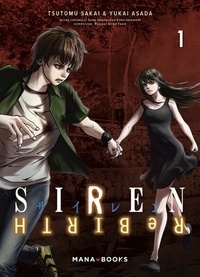 Tsutomu Sakai et Yukai Asada - Siren ReBIRTH Tome 1 : .