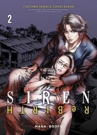 Tsutomu Sakai et Yukai Asada - Siren ReBIRTH Tome 2 : .