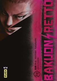 Tsutomu Takahashi - Bakuon Retto Tome 17 : .