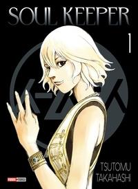 Tsutomu Takahashi - Soul Keeper Tome 1 : .