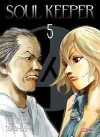 Tsutomu Takahashi - Soul Keeper Tome 5 : .