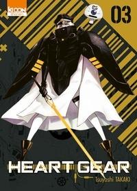Tsuyoshi Takaki - Heart Gear Tome 3 : .