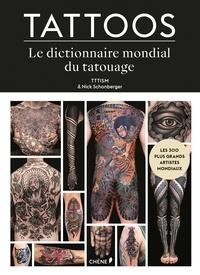 Tttism et Nick Schonberger - Tattoos - La bible du tatouage contemporain.