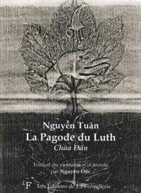 Tuân Nguyên - La Pagode du Luth - Chua Dan.