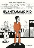 Tubiana Jérôme et Franc Alexandre - Guantanamo Kid - tome 0 - Guantanamo Kid.